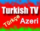 Turkish - Türkçe - Azeri