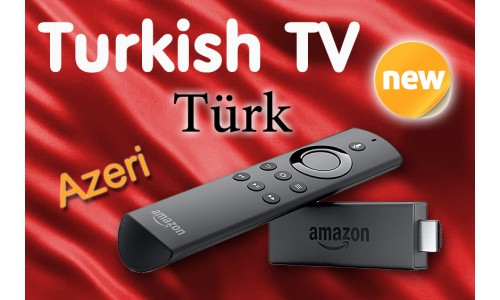 Turkish TV Channels on Amazon Fire TV Stick with Alexa - Türkçe ve Azeri